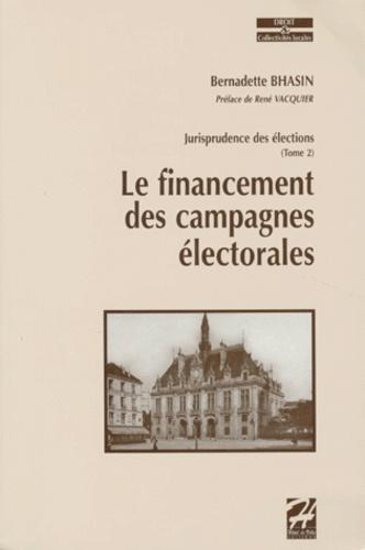 JURISPRUDENCE DES ELECTIONS. Tome 2, Le financement des campagnes électorales