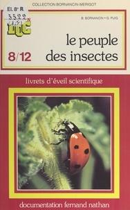 Bernadette Bornancin et Gisèle Puig - Peuple des insectes (1) - Livrets d'éveil scientifique.