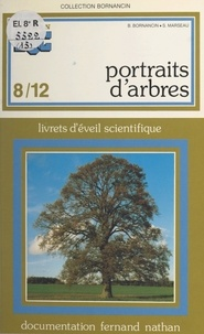 Bernadette Bornancin et Simone Marseau - Portraits d'arbres.