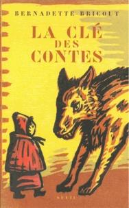 Bernadette Bricout - La clé des contes.