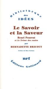Bernadette Bricout - Le savoir et la saveur - Henri Pourrat et Le Trésor des contes.