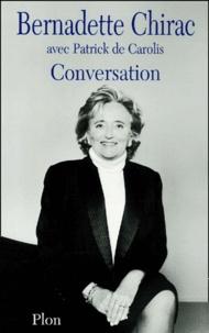 Bernadette Chirac et Patrick de Carolis - Conversation.