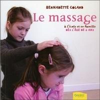 Bernadette Colard - Le massage à l'école et en famille dès l'âge de 4 ans.