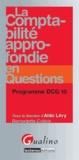 Bernadette Collain et Aldo Lévy - La comptabilité approfondie en questions - Programme DCG 10.