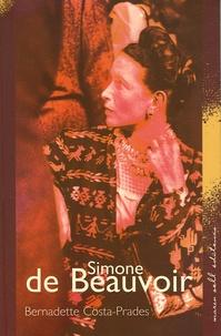 Bernadette Costa-Prades - Simone de Beauvoir.