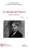 Bernadette Dathie et Galatée Dominique Hirigoyen - Le destin de Pierre - Autour d'Alzheimer.