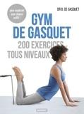 Bernadette de Gasquet - Gym de Gasquet - 200 exercices tous niveaux.