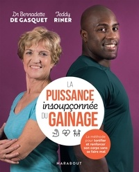 Bernadette de Gasquet et Teddy Riner - La puissance insoupconnée du gainage.