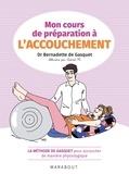 Bernadette de Gasquet - Mon cours de préparation à l'accouchement.