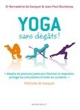 Bernadette de Gasquet et Jean-Paul Bouteloup - Yoga sans dégâts.
