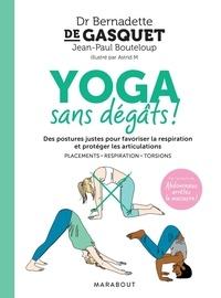 Bernadette de Gasquet - Yoga sans dégâts !.