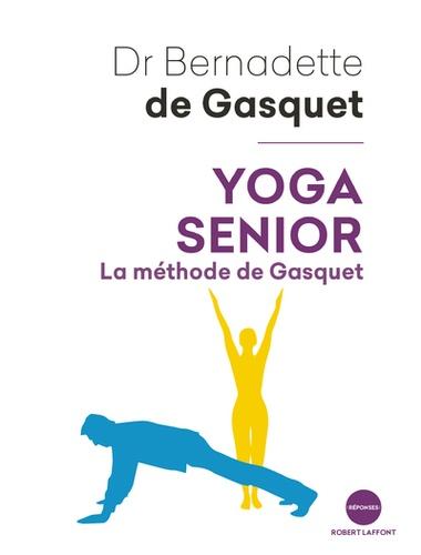Yoga senior. La méthode de Gasquet