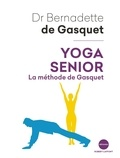 Bernadette de Gasquet - Yoga senior - La méthode de Gasquet.