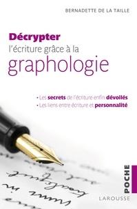 Bernadette de La Taille - Décrypter l'écriture grâce à la graphologie.