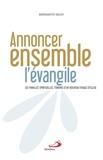 Bernadette Delizy - Annoncer ensemble l'Evangile - Les familles spirituelles, témoins d'un nouveau visage d'église.