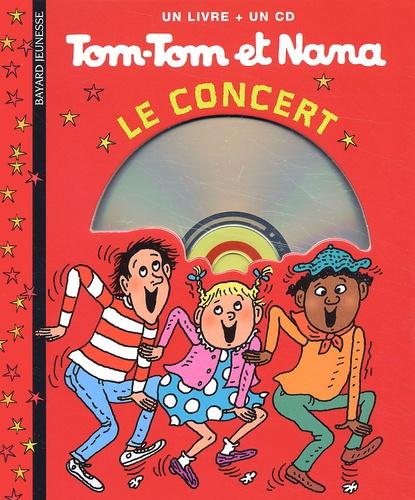 Bernadette Després - Tom-Tom et Nana  : Le concert. 1 CD audio