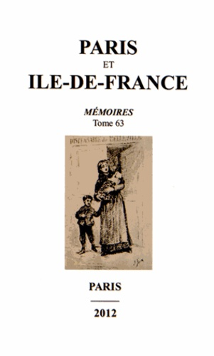 Paris Et Ile De France Memoires Tome 63
