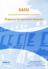 Bernadette Dubois - SASU (secrétaire administratif scolaire et universitaire) - Préparer le concours interne.