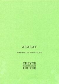 Bernadette Engel-Roux - Ararat.