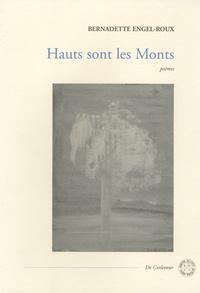 Bernadette Engel-Roux - Hauts sont les Monts.
