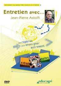 Bernadette Fleury et Jean-Pierre Astolfi - Entretien avec Jean-Pierre Astolfi. 1 DVD