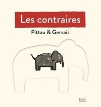 Bernadette Gervais et Francesco Pittau - Les contraires.