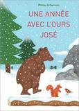 Bernadette Gervais et Francesco Pittau - Une année avec l'ours José.