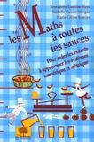 Bernadette Guéritte-Hess et Isabelle Causse-Mergui - Les Maths à toutes les sauces.