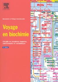 Bernadette Hecketsweiler et Philippe Hecketsweiler - Voyage en biochimie - Circuits en biochimie humaine, nutritionnelle et métabolique.