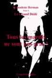 Bernadette Herman - Le Grand Dédé - Tome 6 : Tous les mardis ne sont pas gras !.