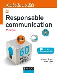 Bernadette Jézéquel et Philippe Gérard - La boîte à outils du responsable communication.
