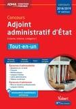 Bernadette Lavaud et Dominique Herbaut - Concours Adjoint administratif d'Etat - Tout-en-un.