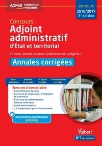 Bernadette Lavaud - Concours Adjoint administratif Etat et territorial - Annales corrigées.