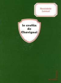 Bernadette Lavaud - Le crottin de Chavignol.