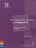 Bernadette Lavaud et Ann'Yvonne Laurent - Les épreuves orales de catégorie B.