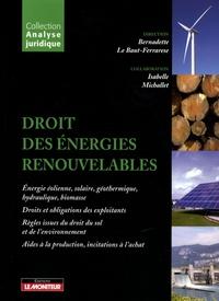 Bernadette Le Baut-Ferrarèse - Droit des énergies renouvelables.