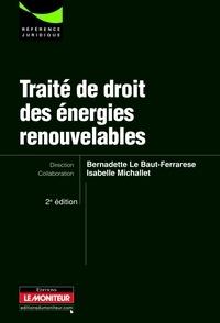 Bernadette Le Baut-Ferrarèse - Traité de droit des énergies renouvelables.