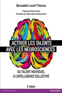 Bernadette Lecerf-Thomas - Activer les talents avec les neurosciences - Du talent individuel à l'intelligence collective.