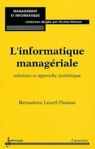 Bernadette Lecerf-Thomas - L'informatique mangériale - Relation et approche systémique.