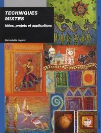 Bernadette Lopicki - Techniques mixtes - Idées, projets et applications.
