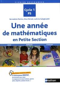 Bernadette Martins et Nina Mérizek - Une année de mathématiques en Petite Section - Cycle 1 PS.