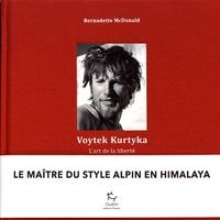 Ebook manuel de téléchargement gratuit Voytek Kurtyka  - L'art de la liberté  (Litterature Francaise) 9782352212591 par Bernadette McDonald