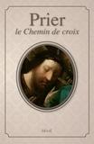 Bernadette Mélois - Prier le Chemin de croix.