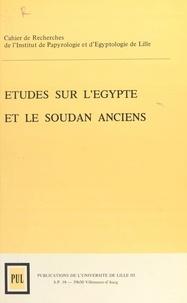 Bernadette Menu et Jean Vercoutter - Cripel 1 : Études sur l'Égypte et le Soudan anciens - Cahier de Recherche de l'Institut de Papyrologie et d'Egyptologie de Lille.