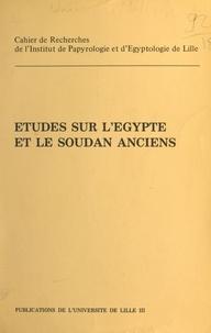 Bernadette Menu et Jean Vercoutter - Cripel 5 : Études sur l'Égypte et le Soudan anciens - Cahier de Recherche de l'Institut de Papyrologie et d'Egyptologie de Lille.