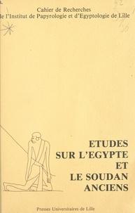 Bernadette Menu et Jean Vercoutter - Cripel 6 : Études sur l'Égypte et le Soudan anciens - Cahier de Recherche de l'Institut de Papyrologie et d'Egyptologie de Lille.