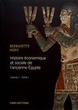 Bernadette Menu - Histoire économique et sociale de l'ancienne Egypte - De Nârmer à Alexandre le Grand Volume 1, Les fondements  de l'économie Tome 1, Les bases structurelles de l'économie.