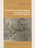 Bernadette Menu - Recherches sur l'histoire juridique, économique et sociale de l'ancienne Egypte - Volume 2.