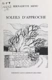 Bernadette Menu - Soleils d'approche : novembre 1983-août 1986.