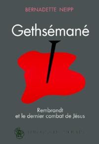 Gethsémané - Rembrandt et le dernier combat de Jésus.pdf